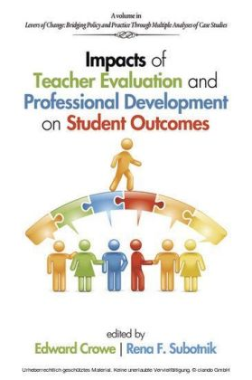 Impacts of Teacher Evaluation and Professional Development on Student Outcomes