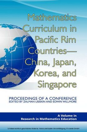 Mathematics Curriculum in Pacific Rim Countries - China, Japan, Korea, and Singapore