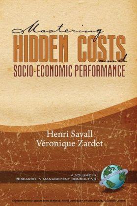 Mastering Hidden Costs and Socio-Economic Performance