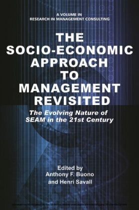 The Socio-Economic Approach to Management Revisited