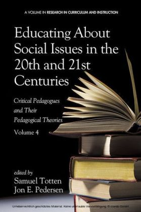 Educating About Social Issues in the 20th and 21st Centuries - Vol 4