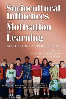 Research on Sociocultural Influences on Motivation and Learning - 2nd Volume