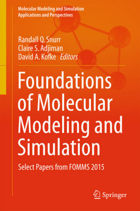 Foundations of Molecular Modeling and Simulation