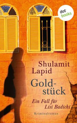 Goldstück - Der dritte Fall für Lisi Badichi
