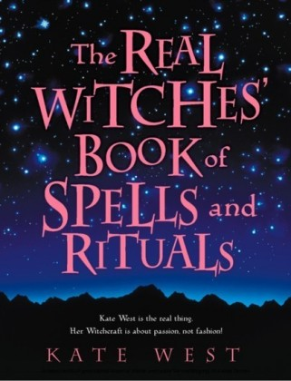 Real Witches' Book of Spells and Rituals