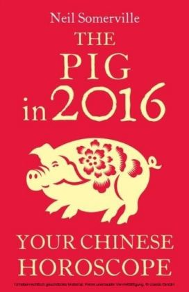 Pig in 2016: Your Chinese Horoscope