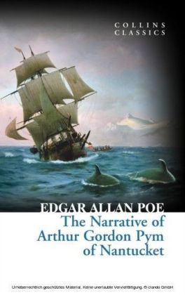 Narrative of Arthur Gordon Pym of Nantucket (Collins Classics)