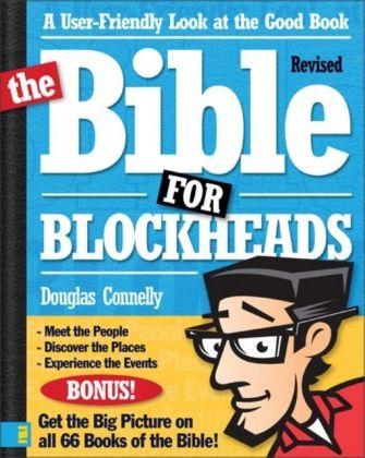 Bible for Blockheads---Revised Edition