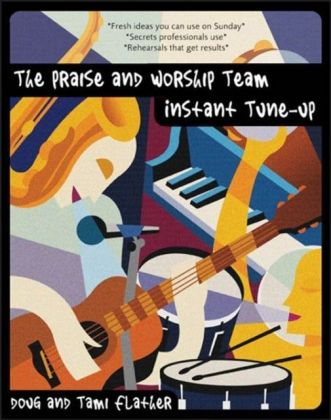 Praise and Worship Team Instant Tune-Up