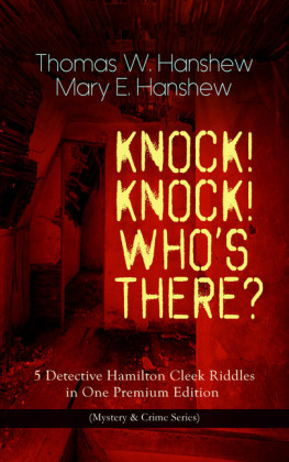 KNOCK! KNOCK! WHO'S THERE? - 5 Detective Hamilton Cleek Riddles in One Premium Edition (Mystery & Crime Series)