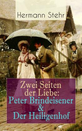 Zwei Seiten der Liebe: Peter Brindeisener & Der Heiligenhof