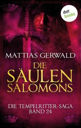 Die Tempelritter-Saga - Band 24: Die Säulen Salomons