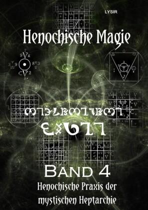 Henochische Magie - Band 4