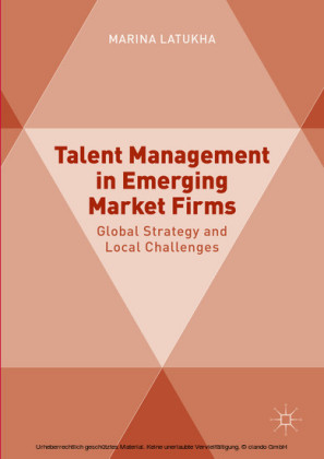 Talent Management in Emerging Market Firms