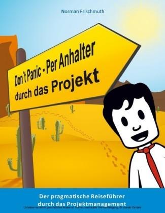 Don't Panic! - Per Anhalter durch das Projekt