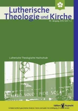 Lutherische Theologie und Kirche 1-2/2016 - Einzelkapitel