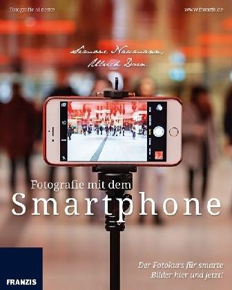 Fotografie mit dem Smartphone
