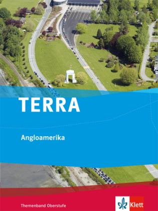 TERRA Angloamerika, Themenband Oberstufe
