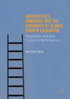 Universities, Rankings and the Dynamics of Global Higher Education