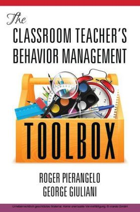 The Classroom Teacher's Behavior Management Toolbox