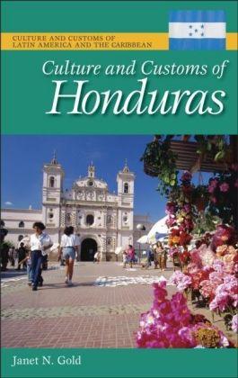 Culture and Customs of Honduras