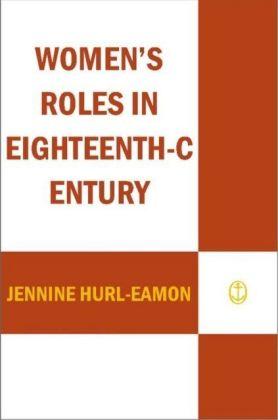 Women's Roles in Eighteenth-Century Europe