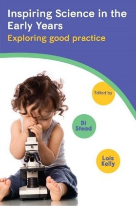 Inspiring Science In The Early Years