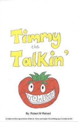 Timmy the Talkin' Tomato