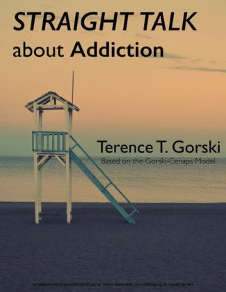 Straight Talk About Addiction