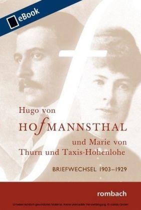 Hugo von Hofmannsthal Briefwechsel mit Marie von Thurn und Taxis-Hohenlohe 1903-1929