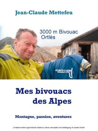 Mes bivouacs des Alpes