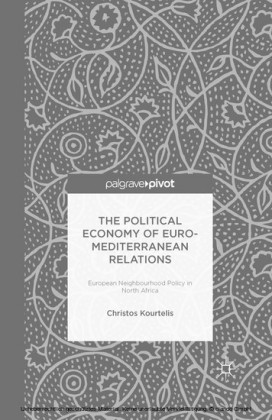 The Political Economy of Euro-Mediterranean Relations
