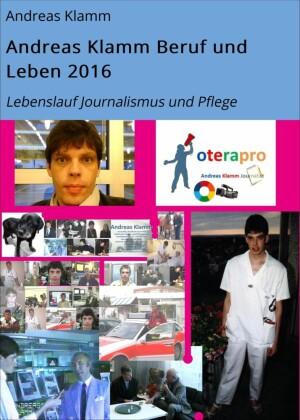 Andreas Klamm Beruf und Leben 2016