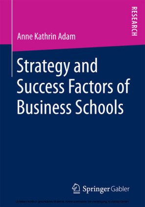 Strategy and Success Factors of Business Schools