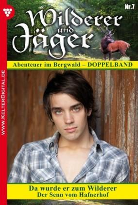 Wilderer und Jäger 7 - Heimatroman