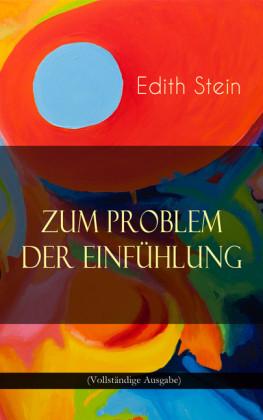 Zum Problem der Einfühlung (Vollständige Ausgabe)