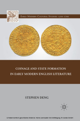 Coinage and State Formation in Early Modern English Literature