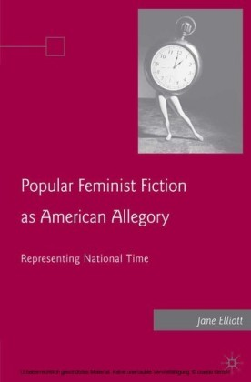 Popular Feminist Fiction as American Allegory