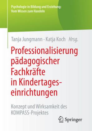 Professionalisierung pädagogischer Fachkräfte in Kindertageseinrichtungen