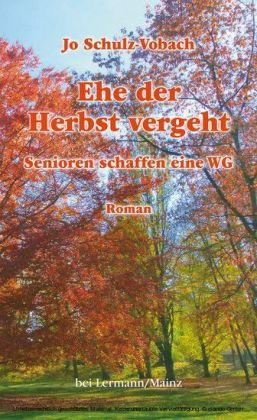 Ehe der Herbst vergeht