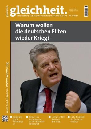 Warum wollen die deutschen Eliten wieder Krieg?