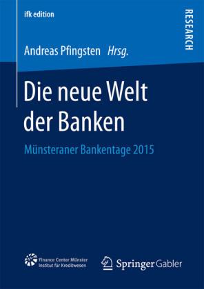 Die neue Welt der Banken