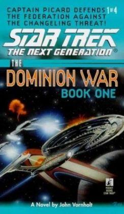 Star Trek: The Dominion Wars: Book 1