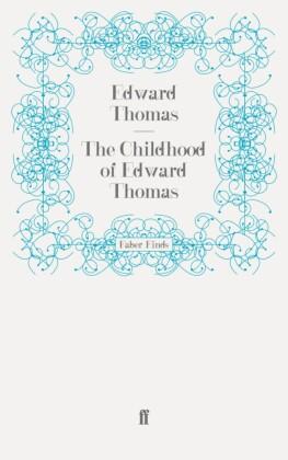 Childhood of Edward Thomas