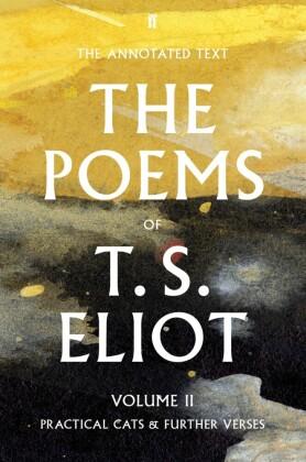 Poems of T. S. Eliot Volume II