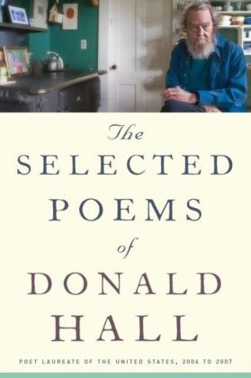 Selected Poems of Donald Hall