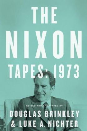 Nixon Tapes: 1973 (WITH AUDIO CLIPS)