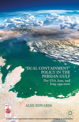 'Dual Containment' Policy in the Persian Gulf