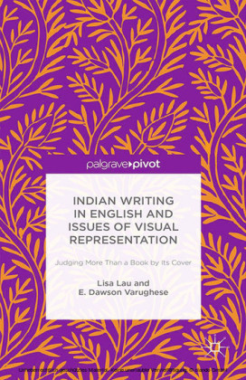 Indian Writing in English and Issues of Visual Representation