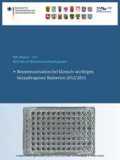 Berichte zur Resistenzmonitoringstudie 2012/2013
